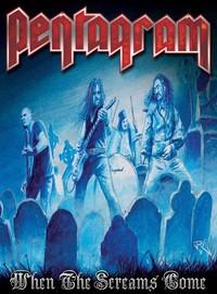 Pentagram: When the screams come