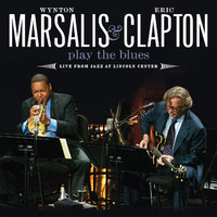 Clapton, Eric: Play the blues - live from jazz at Lincoln Center