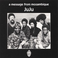 Juju (funk): A message from Mozambique