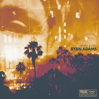 Adams, Ryan: Ashes & fire