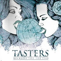 Tasters: Reckless till the end