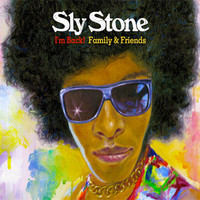 Stone, Sly: I'm Back! Family and Friends