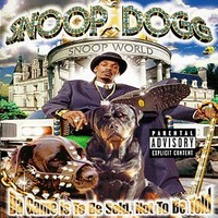 Snoop Dogg: Da game is to be sold, not to be told