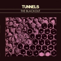 Tunnels: The Blackout
