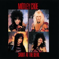Mötley Crüe : Shout at the devil