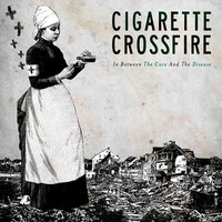 Cigarette Crossfire: In between the cure and the disease