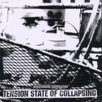 V/A: Tension State Collapsing - Houstonoise compilation I+II