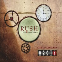 Rush: Time machine 2011: Live in Cleveland