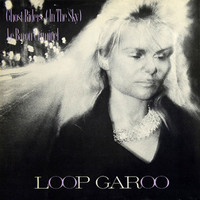 Loop Garoo: Ghost Riders (In The Sky) / Le Baron Criminel