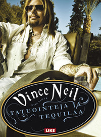 Neil, Vince: Tatuointeja ja tequilaa