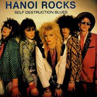 Hanoi Rocks: Self Destruction Blues
