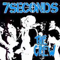7 Seconds: Crew
