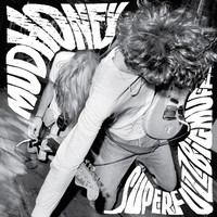 Mudhoney : Superfuzz Bigmuff