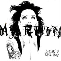 My Ruin: Speak and destroy