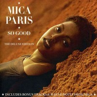 Paris, Mica: So good-the deluxe edition (2cd)
