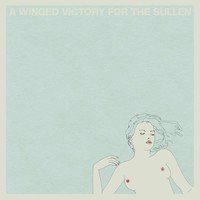 Winged Victory For The Sullen: Winged Victory For The Sullen