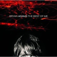 Adams, Bryan: The best of me