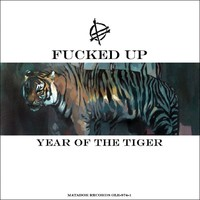 Fucked Up: Year of the tiger