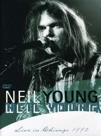 Young, Neil: Live in Chicago 1992