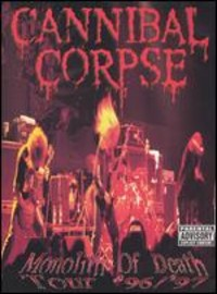 Cannibal Corpse: Monolith of death tour '96/'97