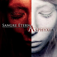 Sangre Eterna: Asphyxia