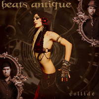 Beats Antique: Collide