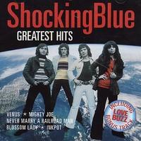 Shocking Blue: Greatest Hits