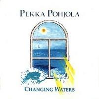 Pohjola, Pekka: Changing waters