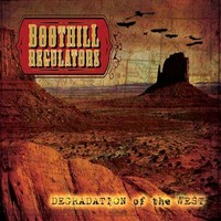 Boothill Regulators: Degradation of the west