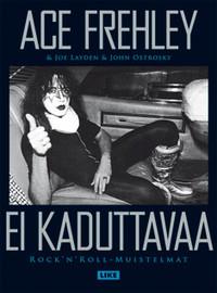 Frehley, Ace: Ei kaduttavaa