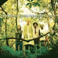 Derek Trucks Band: Joyful Noise