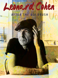 Cohen, Leonard: After the goldrush
