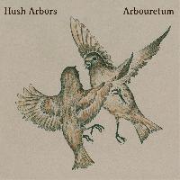 Hush Arbors: Aureola