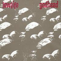 Lowlife: Godhead