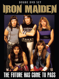 Iron Maiden: The future has come to pass