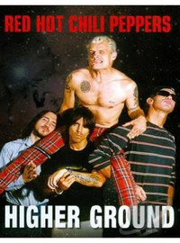 Red Hot Chili Peppers: Higher ground