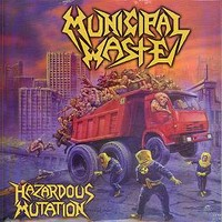 Municipal Waste: Hazardous mutation