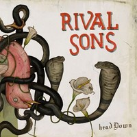 Rival Sons: Head down