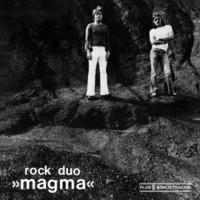 Magma: Rock Duo 'Magma'
