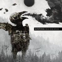 Katatonia : Dead end Kings