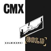 CMX: Kolmikärki