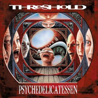 Threshold: Psycedelicatessen -re-issue special edition