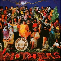Zappa, Frank: We're only in it for the money