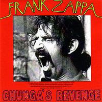 Zappa, Frank: Chunga's revenge