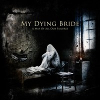 My Dying Bride: A map of all failures