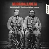 Pohjonen, Kimmo: Murder Ballads (Murhaballadeja)