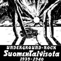 Suomen Talvisota 1939-1940: Underground-Rock