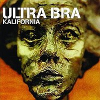 Ultra Bra: Kalifornia