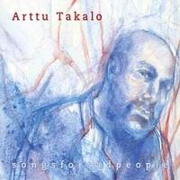 Takalo, Arttu: Songsforsadpeople