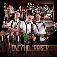 Honey Hellraiser: Pick your poison